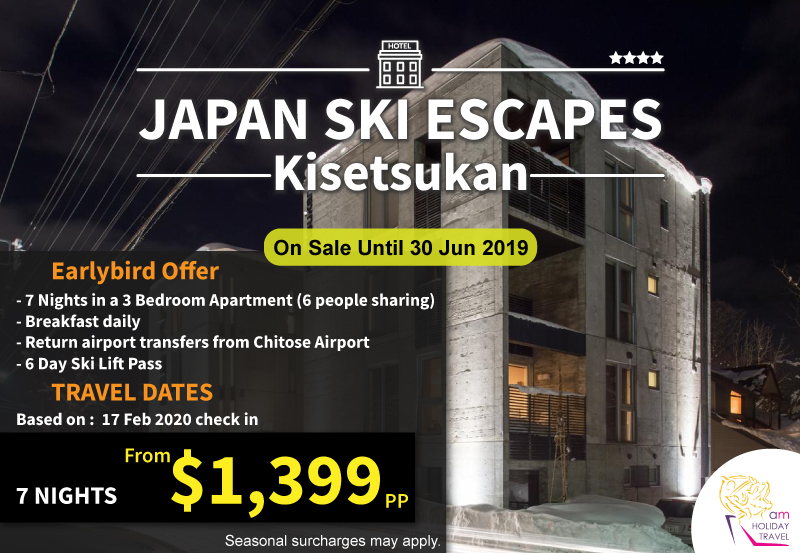 Japan Ski Escapes - A special package from AM Holiday Travel at Kisetsukan Apartment 7 nights starting at only $1,399.