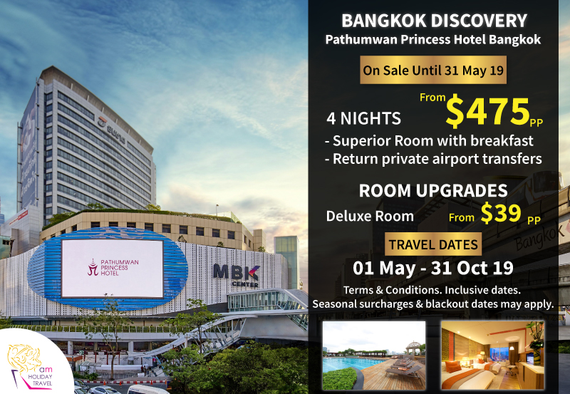 Bangkok Discovery - Here is another great offering from the kind folks at AM Holiday Travel. A 4 nights package at the luxurious Pathumwan Princess Hotel in the heart of Bangkok starting at $475. Great shopping surrounds this awesome hotel Book now and stay between May 1 2019 thru Oct 31 2019